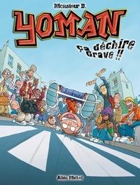 Monsieur B - Yoman tome 2 : Ca déchire grave.