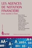Monsieur Bruno Colmant et Etienne de Callataÿ - Les agences de notation financière.