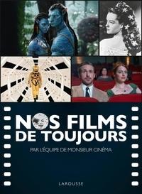Monsieur cinéma - Nos films de toujours.