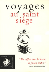 Monsieur de Péressoncu et Jonathan Swift - Voyages au saint siège - Coffret en 3 volumes : Ode à la merde ; Le grand mistère ou L'art de méditer sur la garde robe ; Caquire.