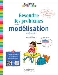 Monsieur Jean-Michel Jamet - Pratiquer autrement - Résoudre les problèmes avec la modélisation du CE2 au CM2 ePub FXL - Ed. 2019.