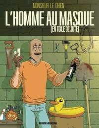 Monsieur le chien - L'homme au masque (en toile de jute).