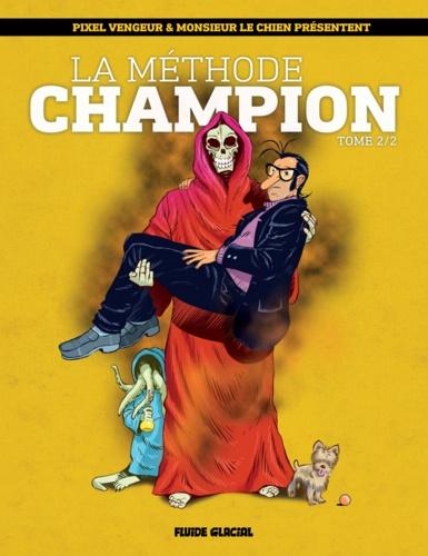 La Méthode champion - Tome 2