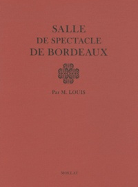 Monsieur Louis - Salle de spectacle de Bordeaux.