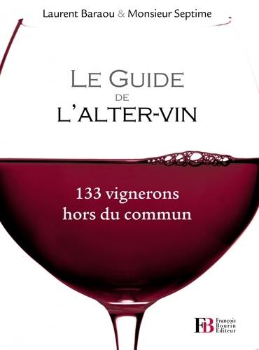 Monsieur Septime et Laurent Baraou - Le Guide de l'Alter-vin.