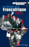 Monsieur X et Patrick Pesnot - Les dessous de la Françafrique.
