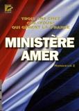 """Monsieur Z - Ministère amer - 3 Ans chez ces """"fous"""" qui gèrent la France."""