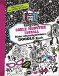 Monster High. Coole Monster überall - Mein schaurigschönes Kritzelbuch.
