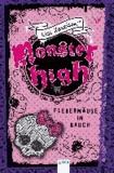Monster High. Fledermäuse im Bauch.
