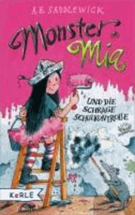 Monster Mia und die schräge Schulkontrolle.