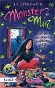 Monster Mia und die ungeheuerliche Übernachtungsparty.