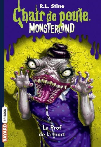 Monsterland, Tome 06 - La Prof de la mort.
