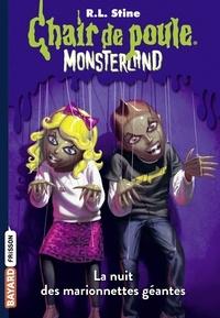 Monsterland, Tome 08 - La nuit des marionnettes géantes.