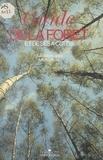 Montagard - Guide de la forêt - Et de ses à-côtés.