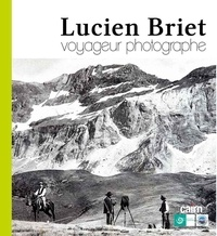 Cjtaboo.be Lucien Briet - Voyageur photographe Image