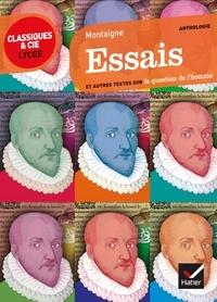 Montaigne - Essais (extraits) - texte original et traduction en français moderne.