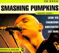 Montana Vazquez - Smashing Pumpkins.