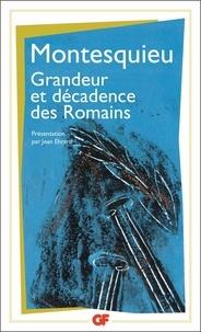 Considérations sur les causes de la grandeur des romains et de leur décadence -  Montesquieu |