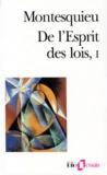 Montesquieu - DE L'ESPRIT DES LOIS. - Tome 1.