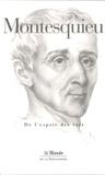 Montesquieu et Jean-François Mattéi - De l'esprit des lois.