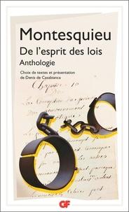 Montesquieu - De l'esprit des lois - Anthologie.