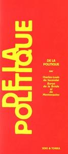 Montesquieu - De la politique.