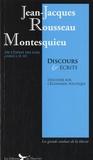 Montesquieu et Jean-Jacques Rousseau - Discours et écrits.