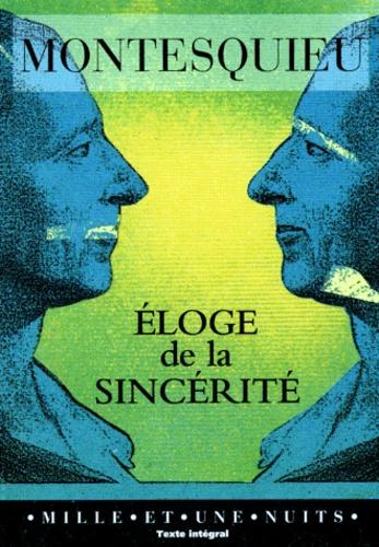 Montesquieu - Eloge de la sincérité.