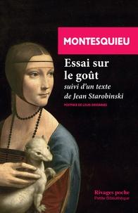 Montesquieu - Essai sur le goût.