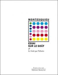 Montesquieu - Essai sur le goût - Dans les choses de la nature et de l'art précédé de Clara de Courson.