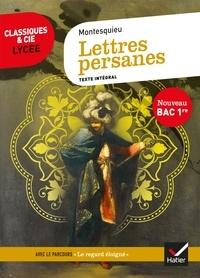 Montesquieu - Lettres persanes - suivi du parcours « Le regard éloigné ».