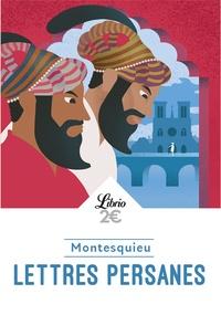Montesquieu - Lettres persanes - Extraits choisis.