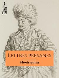 Livres j2ee gratuits télécharger pdf Lettres persanes (Litterature Francaise) FB2 iBook PDB 9782346135738 par Montesquieu