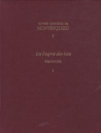 Oeuvres complètes de Montesquieu - Tomes 3 et 4, De lesprit des lois - Manuscrits 2 volumes.pdf