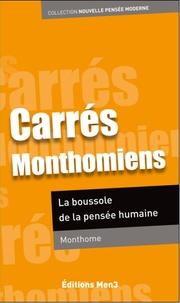 Monthome - Carrés Monthomiens - La boussole de la pensée humaine.