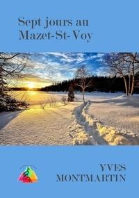 Montmartin-y - Sept jours au Mazet-St-Voy.