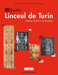 Guide du linceul de Turin -  Montre-nous ton visage |