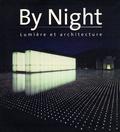 Montse Borràs et Roger Narboni - By night - Lumière et architecture.