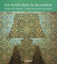 Histoiresdenlire.be Les motifs dans la décoration - Edition français-anglais-italien Image
