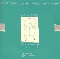 Montse Gisbert et Françoise Lison-Leroy - Je n'ai jamais dit à personne que.