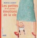 Montse Gisbert - Les petites (et les grandes) émotions de la vie.
