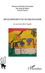 Montserrat Benitez Fernandez et Jan Jaap De Ruiter - Développement du plurilinguisme - Le cas de la ville d'Agadir.