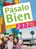 Montserrat Callis et Chloé Chapelan-Suhard - Espagnol 2de-1re-Tle Bac Pro A2+>B1 Pasalo Bien.