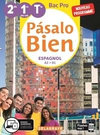 Montserrat Callis - Espagnol 2de 1re Tle Bac Pro A2>B1 Pasalo Bien.