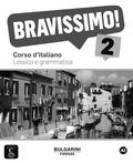 Montserrat Cañada - Bravissimo! 2 - Corso d'italiano, lessico e grammatica A2.