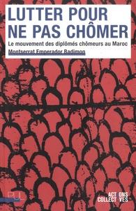 Deedr.fr Lutter pour ne pas chômer - Le mouvement des diplômés chômeurs au Maroc Image