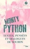 Monty Python et Albert Algoud - Monty Python - Textes, pensées et dialogues de sourds.