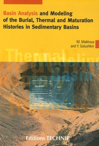 Basin Analysis and Modeling of the Burial, Thermal and Maturation Histories in Sedimentary Basins - Monzer Makhous pdf epub