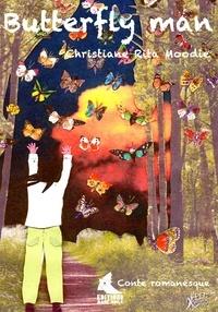 Moodie christ Rita - Butterfly man.