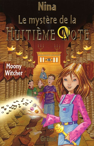 Moony Witcher - Nina Tome 2 : Le mystère de la huitième note.